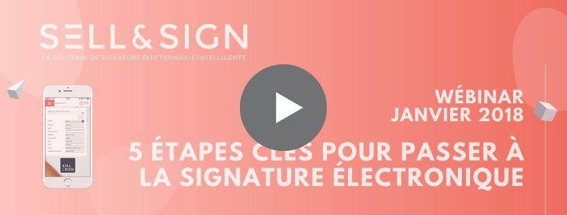 webinar 5 étapes clés pour passer à la signature électronique